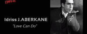 Le-Love-Can-Do-par-Idriss-Aberkane-620x248