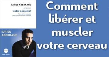 #idriss_aberkane_comment_liberer_son_cerveau